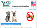 Sloppy Bowl - The Water Bowl for Sloppy Dogs